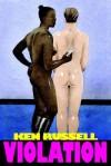 Violation - Ken Russell
