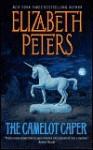 The Camelot Caper - Elizabeth Peters