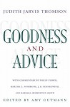 Goodness and Advice - Judith Jarvis Thomson, Amy Gutmann