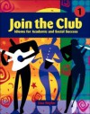 Join the Club, Book 1: Idioms for Academic and Social Success - Lisa Naylor