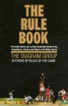 The Rule Book: The authoritative up-to-date illustrated guide to the regulations, history and object of all major sports - The Diagram Group