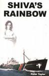 Shiva's Rainbow - Peter Taylor