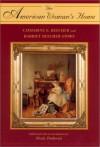 The American Woman's Home - Harriet Beecher Stowe