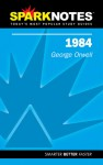 1984 (SparkNotes Literature Guide Series) - SparkNotes Editors, Brian Phillips, George Orwell