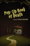 Pop-Up Book Of Death - Chad Helder