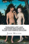 Paradise Lost and Paradise Regained In Plain and Simple English: A Modern Translation and the Original Version - John Milton, BookCaps