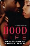 The Hood Life - Meesha Mink, De'nesha Diamond