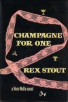 Champagne for One - Rex Stout