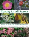 Planting for All Seasons: Beautiful and Versatile Plants that Change Through the Year - Ursula Buchan