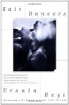 Salt Dancers - Ursula Hegi, Edith Fowler