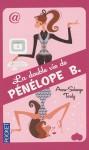 La Double Vie de Pénélope B - Anne-Solange Tardy