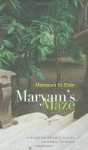 Maryams Maze: A Modern Arabic Novel (Modern Arabic Literature) - Mansoura Ez-Eldin, Paul Starkey, منصورة عز الدين