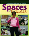Spaces & Places: Designing Classrooms for Literacy - Debbie Diller