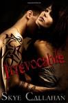 Irrevocable - Skye Callahan