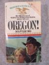 Oregon! - Dana Fuller Ross