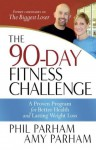 The 90-Day Fitness Challenge - Phil Parham