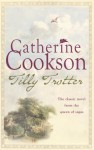 Tilly Trotter - Catherine Cookson