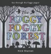 The Foggy, Foggy Forest - Nick Sharratt