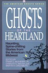 Ghosts of the Heartland (American Ghosts) - Frank McSherry, Charles Waugh, Martin Greenberg