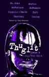THUGLIT Issue Nine - Jen Conley, Rob Hart, Max Sheridan, Eddie McNamara, Adam McFarlane, Stuart Smith, Stephen Zippili, R.J. Martin, Harry St. John, Todd Robinson