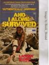And I Alone Survived - Lauren Elder