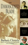 The Damascened Blade - Barbara Cleverly
