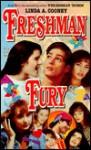 Freshman Fury - Linda A. Cooney