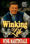 Winking At Life - Wink Martindale