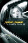 Lo sconosciuto n. 89 (Einaudi. Stile libero. Noir) (Italian Edition) - Elmore Leonard, L. Conti