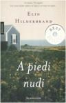A piedi nudi - Elin Hilderbrand, Paola Frezza Pavese