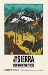 In the Sierra: Mountain Writings (New Directions Paperbook) - Kenneth Rexroth, Kim Stanley Robinson