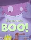 Scaredy Boo - Claire Freedman, Russell Julian