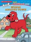 Clifford Words Around Town - Dawn Sawyer, Ken Edwards, Steve Haefele