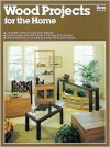 Wood Projects for the Home - Ortho Books