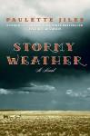 Stormy Weather - Paulette Jiles