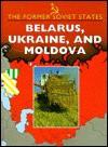Belarus, Ukraine, & Moldova - Kelvin Gosnell