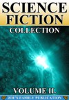 Science Fiction Collection Vol. II: 15 Works. (Another World, Across The Zodiac, Caesar's Column, After London, The Crack of Doom, and more) - Benjamin Lumley, Percy Greg, Ignatius Donnelly, Richard Jefferies, Mark Twain, Robert Cromie, Charles John Cutcliffe Wright Hyne, Alfred Lawson, Algernon Blackwood, Martin Swayne