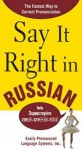 Say It Right in Russian: The Fastest Way to Correct Pronunciation Russian - Clyde Peters