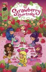 Strawberry Shortcake vol. 1 (with panel zoom) - Georgia Ball, Amy Mebberson, Tanya Roberts