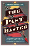 The Past Master - Kenneth M. Cameron