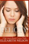 Felicity - Elizabeth Nelson