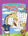 First Word Search: Words Are Fun! - Sterling Publishing Company, Inc., Sterling Publishing Company, Inc.