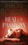 Heat of Passion - Harold Robbins