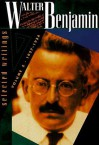 Walter Benjamin: Selected Writings, Volume 2, 1927-1934 (Walter Benjamin) - Walter Benjamin, Michael W. Jennings, Howard Eiland