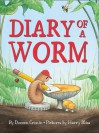 Diary of a Worm - Doreen Cronin