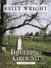 Breeding Ground - Sally Wright