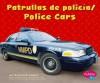 Patrullas de Policma/Police Cars - Carol K. Lindeen