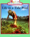 Life in a Tide Pool (Rookie Read-About Science) - Allan Fowler