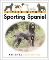 Living With A Sporting Spaniel - Julia Barnes