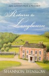 Return to Longbourn: The Next Chapter in the Continuing Story of Jane Austen's Pride and Prejudice - Shannon Winslow, Micah Hansen, Sharon Johnson